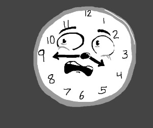 The clock is shocked (its 4:45 by the way)