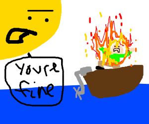 Sun tells burning sailor it'll be ok