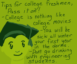 tips for college freshmen pio(yellow snow=bad)