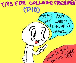 Tips for college Freshmen! PassItOn!! PIO!!!