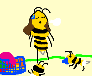 Mama Bee is overworked