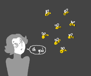 oh god the bees