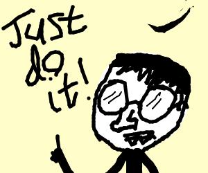 Nerd saying motivating things
