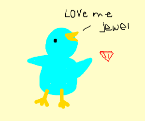 a blue bird says 'LOVe me Jewel'