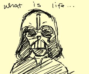 Darth Vader contemplating life