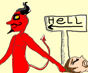 Devil drags guy to hell