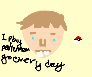 i play pokemon go every day