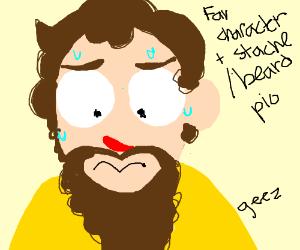fav character + mustache/beard pio