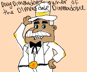 Doug Dimmadome owner of the Dimmsdale Dimmadom