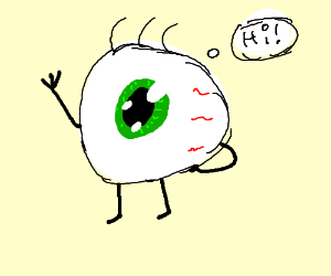 Greetings from the friendly eyeball