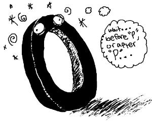 Letter O is dazed