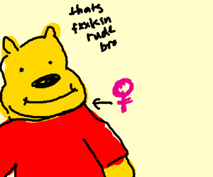 Its pretty bad but it might be a female Pooh?