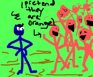 blue person hating orange ppl