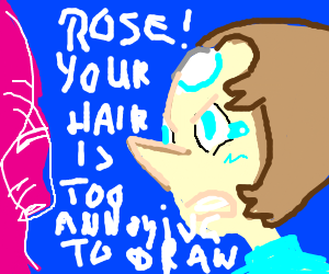 Pearl is mad at rose