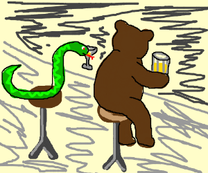 A snake having drinks with a bear