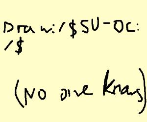 Draw: /$ SU-OC PIO: /$ (yeah idk)