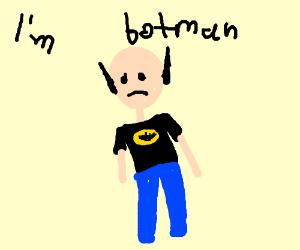 Terrible batman cosplayer.