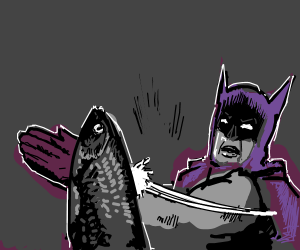 Batman slaps a fish.