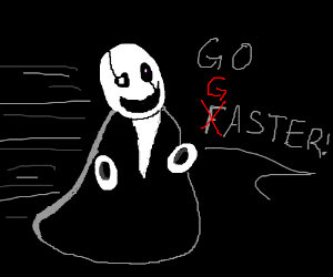 The only way to go faster, is to go Gaster