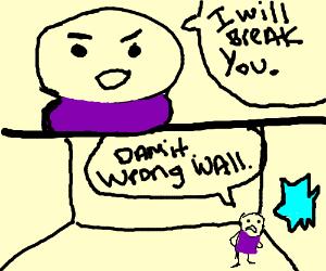 Man tries to break fourth wall; breaks third