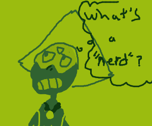 Peridot doesn't know what a nerd is