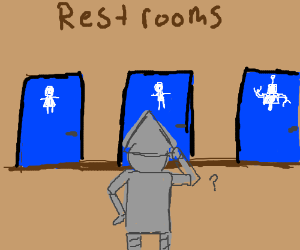 The Tin Man needs to go, but which bathroom?