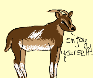 Goat figure ordering you to enjoy yourself