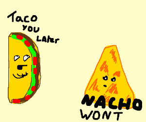 recipe: nacho puns [34]