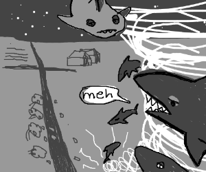 Unenthusiastic Sharknado