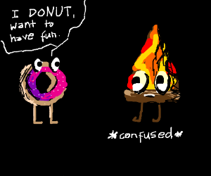donut wants to have fun