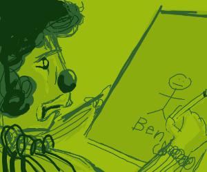 Clown draws a guy named Ben