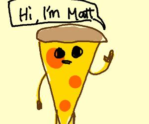 A pizza named Mat