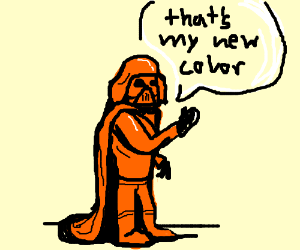Darth Vader knows that orange is the new black