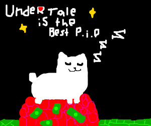 UNDERTALE IS THE BEST PIO