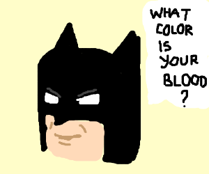 What color is your blood? Asking for a friend.