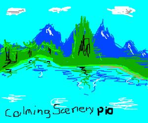 calming scenery pio