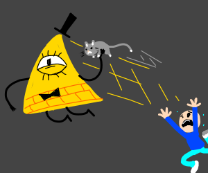 Bill Cipher stole my cat!