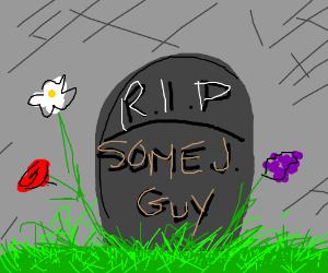 RIP Some J. Guy