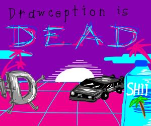 drawception is dead