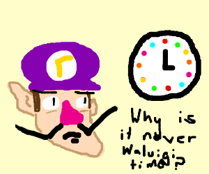 Why is it never waluigi time?