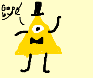 Bill Cipher is leaving