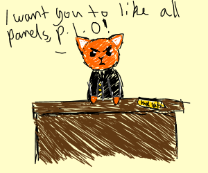 Business Cat wants you to like all panels PIO