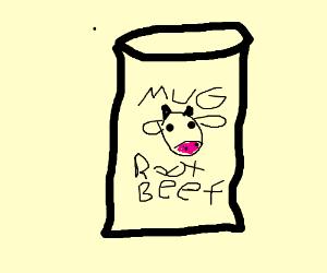 Root beef?