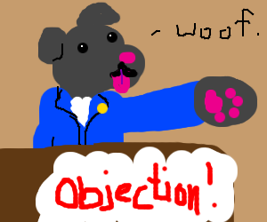 Poorly Drawn Dog Objection!