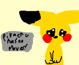 Pikachu can't pokemon