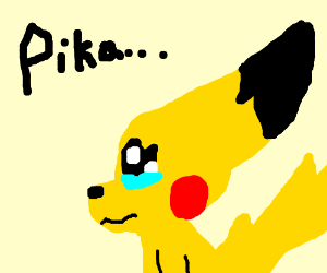 Pikachu Is Crying and Sad