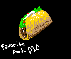 Favorite Food PIO (maybe tacos, not sure)