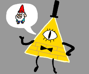 Bill Cipher talking about gnomes