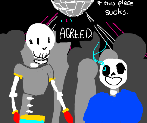 Papyrus and Sans at a Disco
