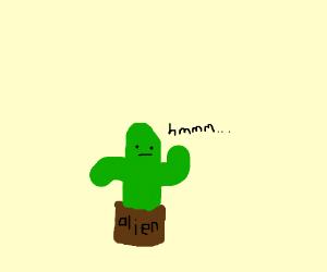 Plant alien thinks hard